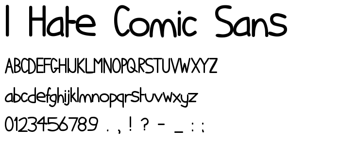 I hate Comic Sans.ttf